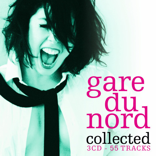 Gare du Nord - Collected [3CD] (2013)